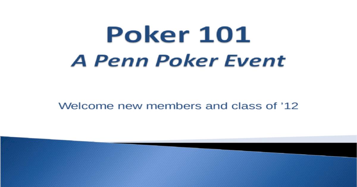 Poker 101 A Penn Poker Event Ppt Powerpoint